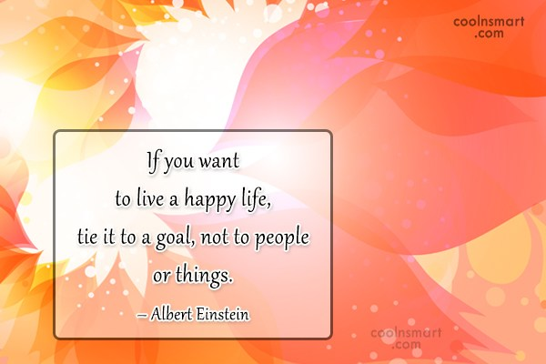 Quote: If you want to live a happy...