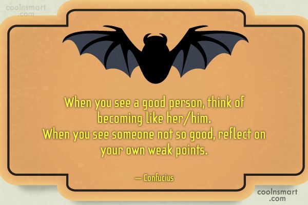 Karma Quote: When you see a good person, think...