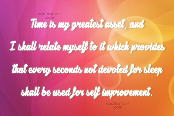 Perseverance Quote: Time is my greatest asset, and I...