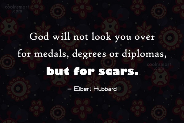 Quote: God will not look you over for...