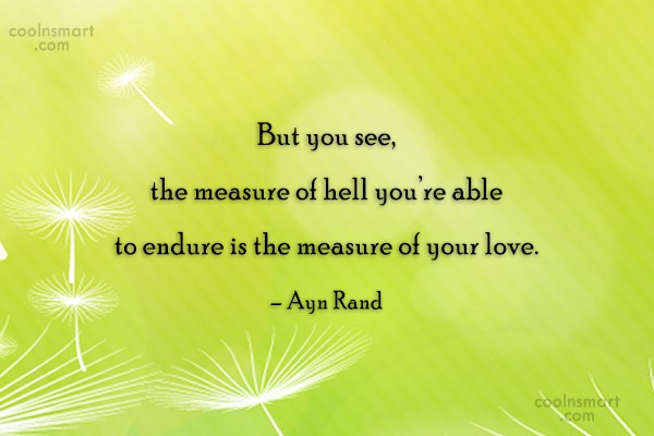 Quote: But you see, the measure of hell...