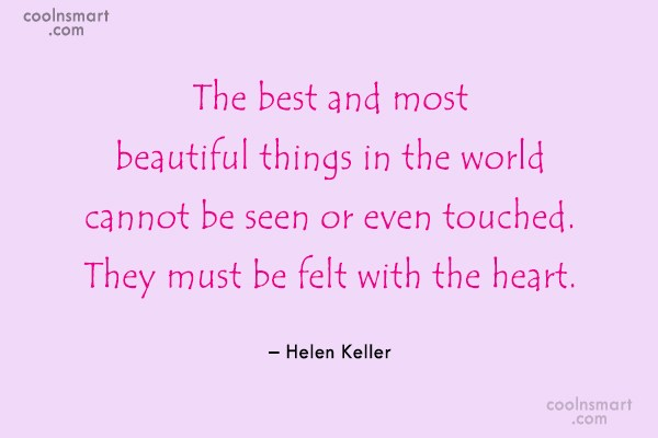Feelings Quote: The best and most beautiful things in...