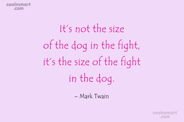 Quote: It's not the size of the dog...