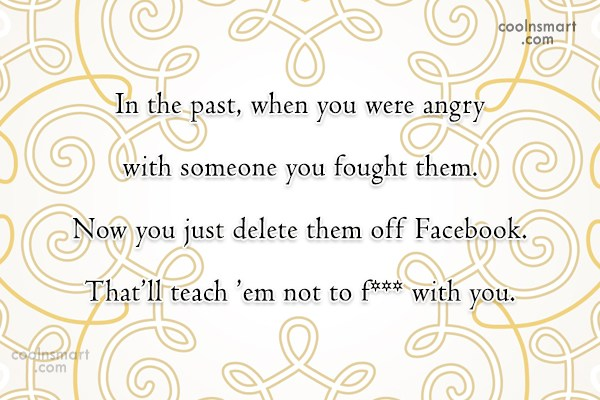 Facebook Status Quote: In the past, when you were angry...