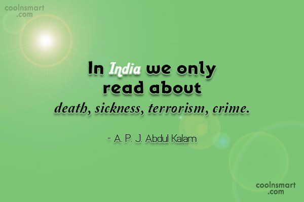 Sad Quote: In India we only read about death,...