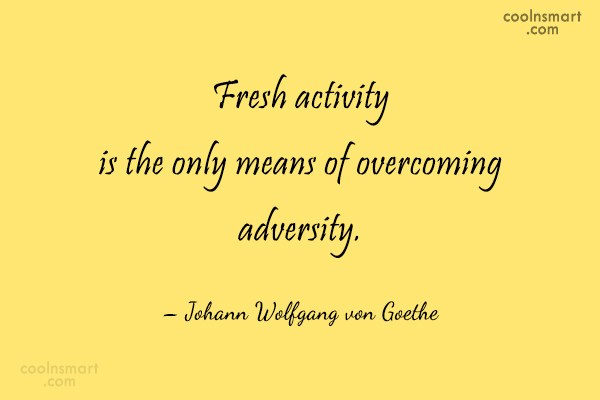 Quote: Fresh activity is the only means of...