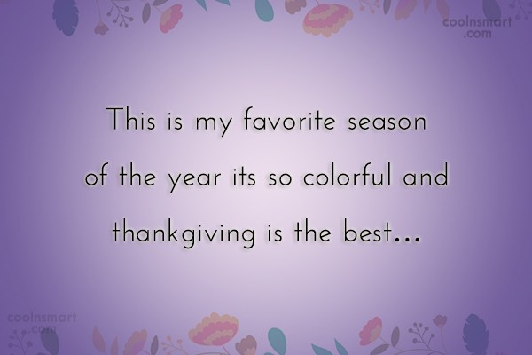 Autumn Quote: This is my favorite season of the...