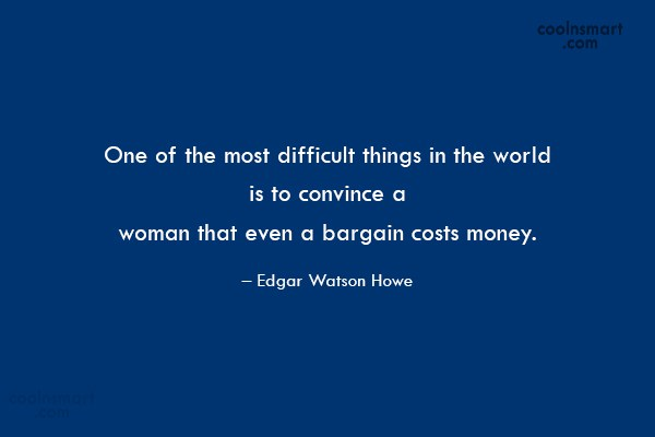 Funny Women Quotes Quote: One of the most difficult things in...