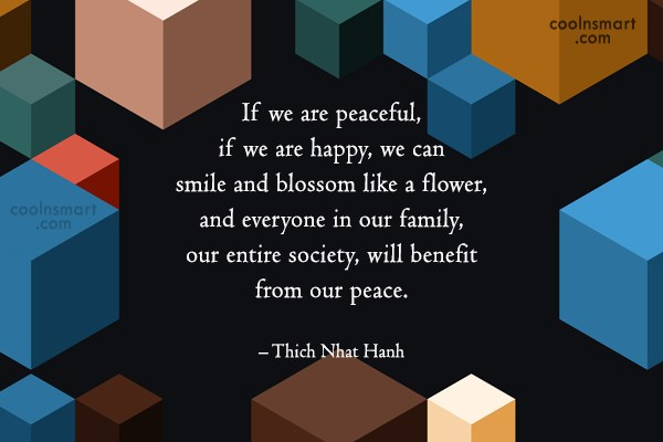 Peace Quote: If we are peaceful, if we are...