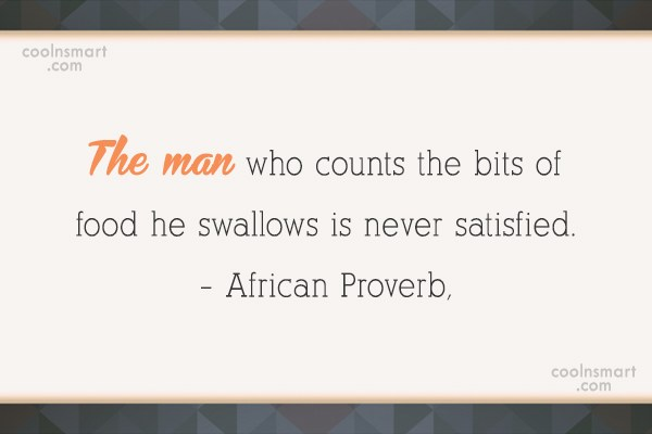 Men Quote: The man who counts the bits of...