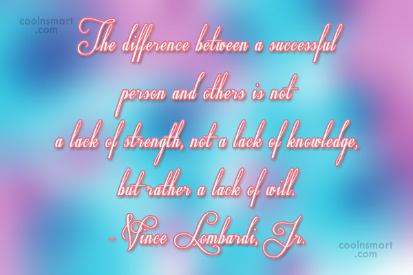 Determination Quote: The difference between a successful person and...
