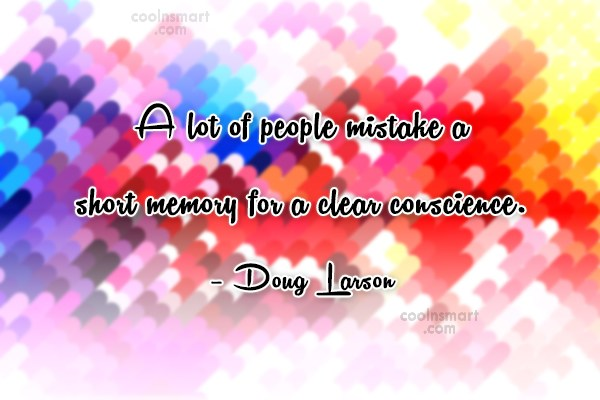 Memory Quote: A lot of people mistake a short...