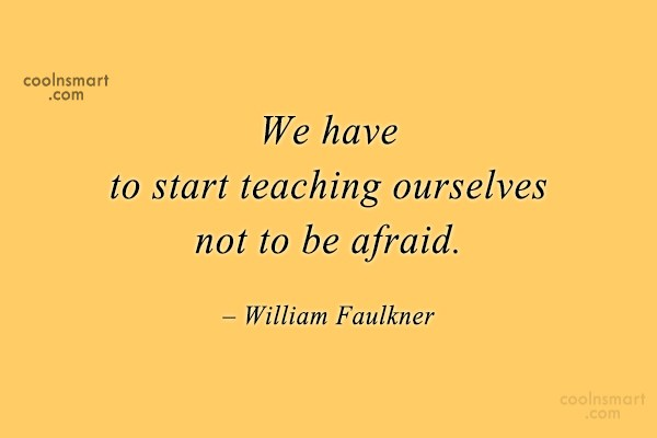 Quote: We have to start teaching ourselves not...