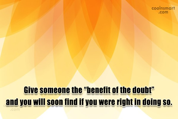 "Doubt Quote: Give someone the ""benefit of the doubt""..."