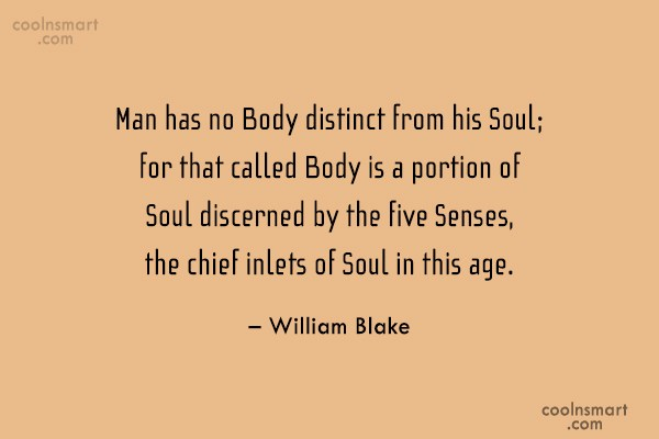 Men Quote: Man has no Body distinct from his...