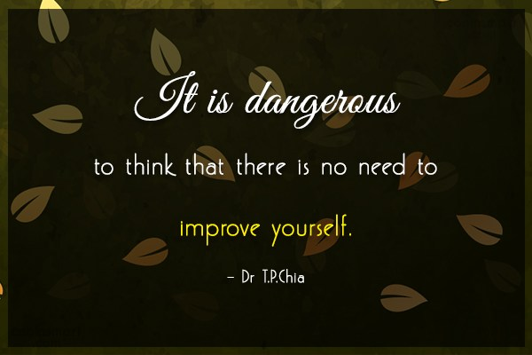 Self Help Quote: It is dangerous to think that there...