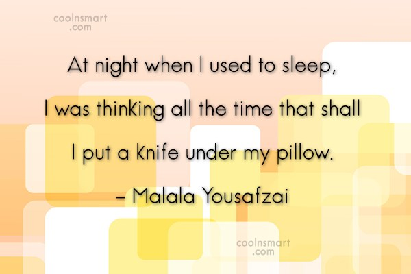 Quote: At night when I used to sleep,...