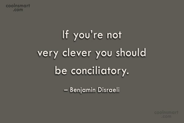 Quote: If you're not very clever you should...