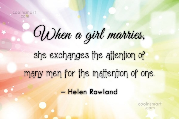Funny Marriage Quotes Quote: When a girl marries, she exchanges the...