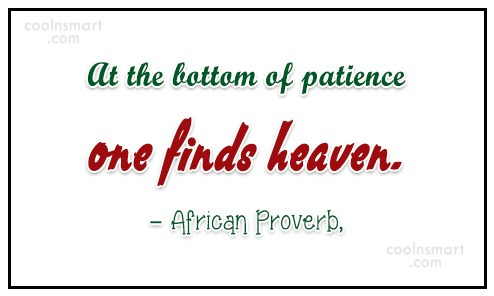 Patience Quote: At the bottom of patience one finds...