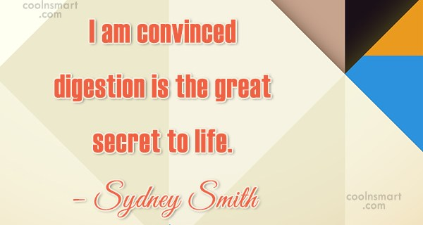 Health Quote: I am convinced digestion is the great...