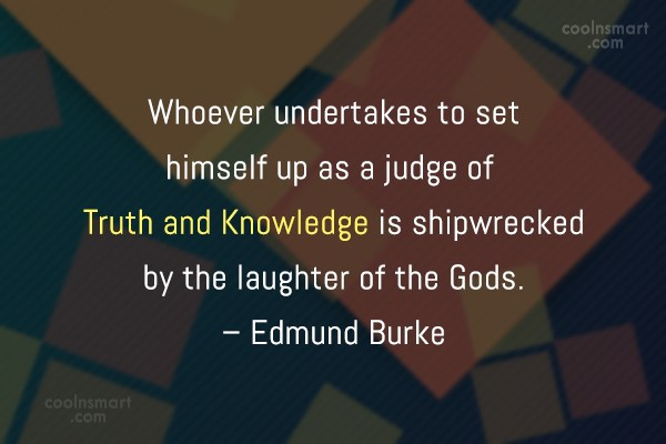 Ego Quote: Whoever undertakes to set himself up as...