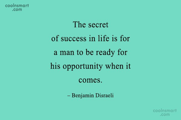 Success Quote: The secret of success in life is...