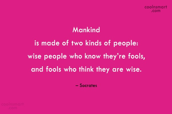 Quote: Mankind is made of two kinds of...