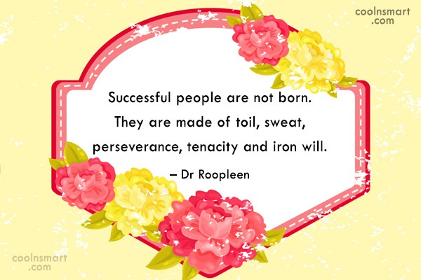 Success Quote: Successful people are not born. They are...
