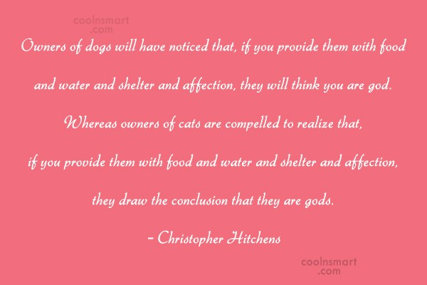 Dogs Quote: Owners of dogs will have noticed that,...