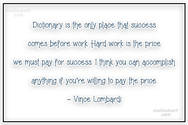 Effort Quote: Dictionary is the only place that success...