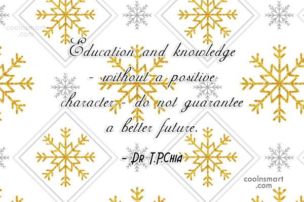 Future Quote: Education and knowledge – without a positive...