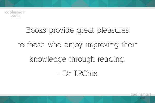 Book Quote: Books provide great pleasures to those who...
