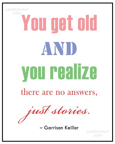 Quote: You get old and you realize there...