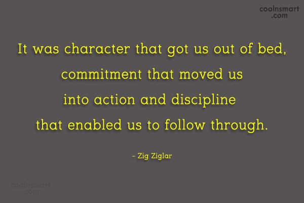 Quote: It was character that got us out...