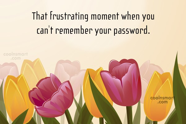 Funny Frustrating Moments Quote: That frustrating moment when you can't remember...