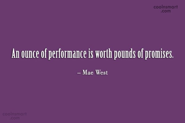 Quote: An ounce of performance is worth pounds...