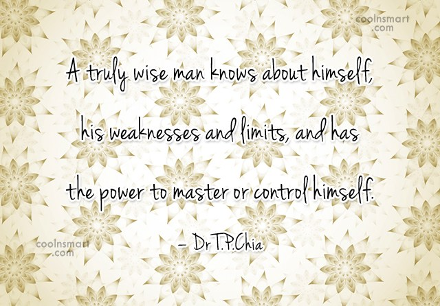 Wise Quote: A truly wise man knows about himself,...