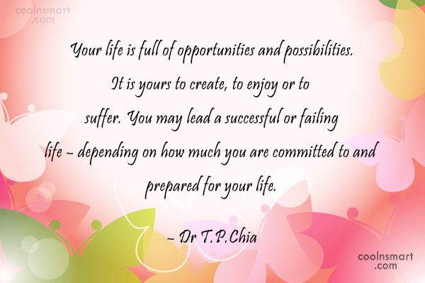 Inspirational Quote: Your life is full of opportunities and...