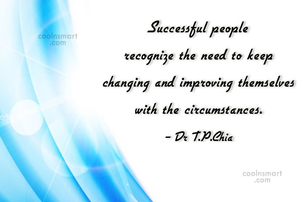 Success Quote: Successful people recognize the need to keep...