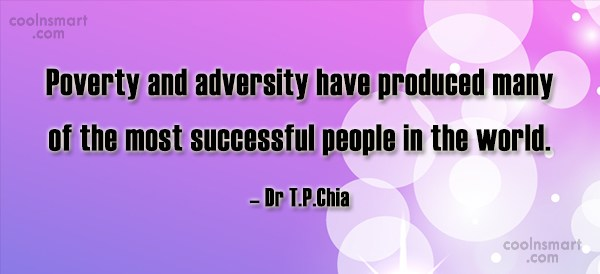 Success Quote: Poverty and adversity have produced many of...