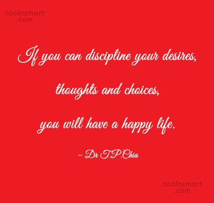 Discipline Quote: If you can discipline your desires, thoughts...