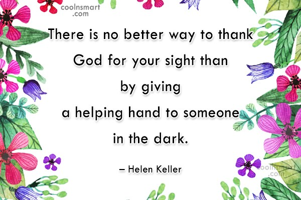 Help Quote: There is no better way to thank...