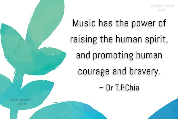 Music Quote: Music has the power of raising the...