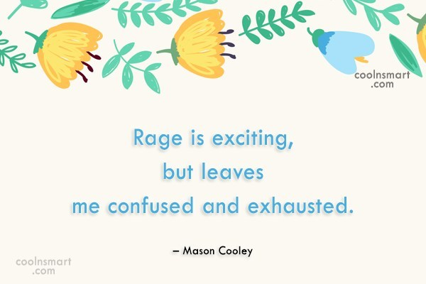 Quote: Rage is exciting, but leaves me confused...