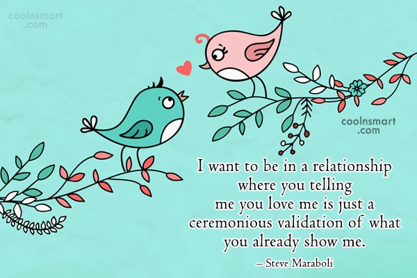 Quote: I want to be in a relationship...