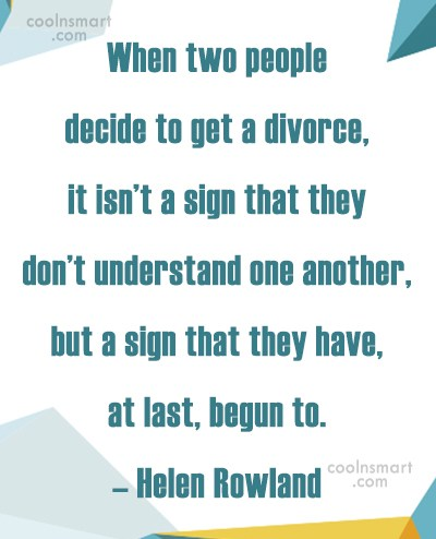 Divorce Quote: When two people decide to get a...