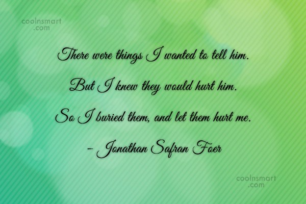 Quote: There were things I wanted to tell...