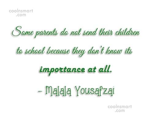 School Quote: Some parents do not send their children...