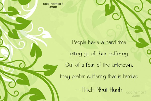 Letting Go Quote: People have a hard time letting go...